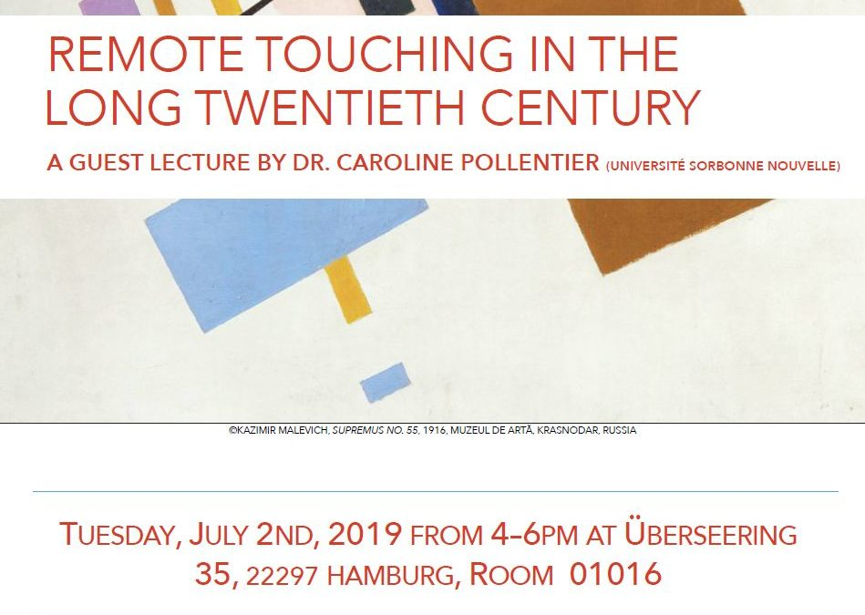 Guest Lecture: REMOTE TOUCHING IN THE LONG TWENTIETH CENTURY