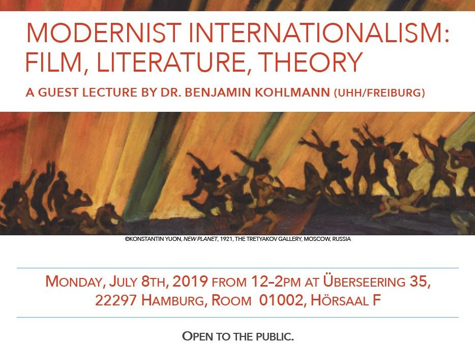 Guest Lecture: MODERNIST INTERNATIONALISM: FILM, LITERATURE, THEORY